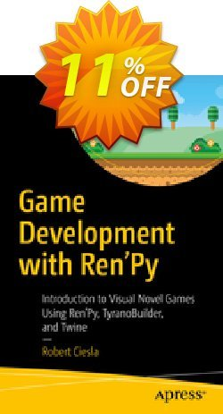 Game Development with Ren'Py - Ciesla  Coupon discount Game Development with Ren'Py (Ciesla) Deal. Promotion: Game Development with Ren'Py (Ciesla) Exclusive Easter Sale offer for iVoicesoft