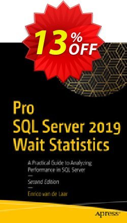 Pro SQL Server 2019 Wait Statistics - van de Laar  Coupon discount Pro SQL Server 2021 Wait Statistics (van de Laar) Deal. Promotion: Pro SQL Server 2021 Wait Statistics (van de Laar) Exclusive Easter Sale offer for iVoicesoft