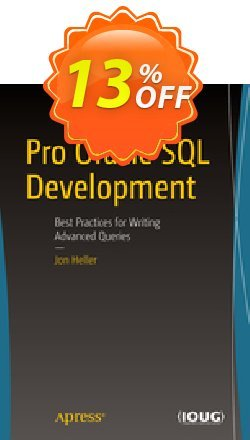 Pro Oracle SQL Development - Heller  Coupon discount Pro Oracle SQL Development (Heller) Deal. Promotion: Pro Oracle SQL Development (Heller) Exclusive Easter Sale offer for iVoicesoft