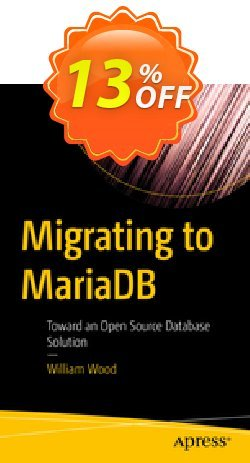 Migrating to MariaDB - Wood  Coupon discount Migrating to MariaDB (Wood) Deal - Migrating to MariaDB (Wood) Exclusive Easter Sale offer for iVoicesoft
