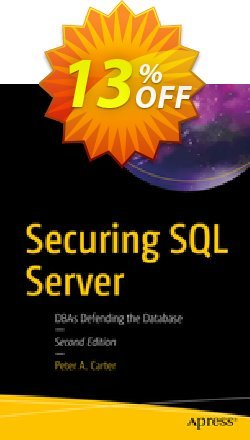 Securing SQL Server - Carter  Coupon discount Securing SQL Server (Carter) Deal - Securing SQL Server (Carter) Exclusive Easter Sale offer for iVoicesoft