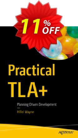 Practical TLA+ - Wayne  Coupon, discount Practical TLA+ (Wayne) Deal. Promotion: Practical TLA+ (Wayne) Exclusive Easter Sale offer for iVoicesoft