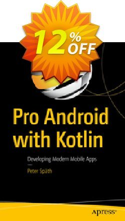 Pro Android with Kotlin - Späth  Coupon, discount Pro Android with Kotlin (Späth) Deal. Promotion: Pro Android with Kotlin (Späth) Exclusive Easter Sale offer for iVoicesoft