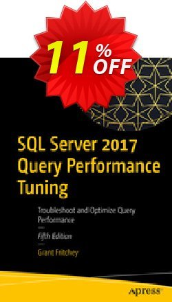 SQL Server 2017 Query Performance Tuning - Fritchey  Coupon discount SQL Server 2017 Query Performance Tuning (Fritchey) Deal - SQL Server 2017 Query Performance Tuning (Fritchey) Exclusive Easter Sale offer for iVoicesoft
