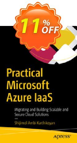 Practical Microsoft Azure IaaS - A.K.  Coupon, discount Practical Microsoft Azure IaaS (A.K.) Deal. Promotion: Practical Microsoft Azure IaaS (A.K.) Exclusive Easter Sale offer for iVoicesoft