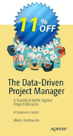 The Data-Driven Project Manager - Vanhoucke  Coupon discount The Data-Driven Project Manager (Vanhoucke) Deal - The Data-Driven Project Manager (Vanhoucke) Exclusive Easter Sale offer for iVoicesoft