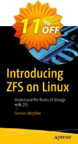 Introducing ZFS on Linux - Wojsław  Coupon, discount Introducing ZFS on Linux (Wojsław) Deal. Promotion: Introducing ZFS on Linux (Wojsław) Exclusive Easter Sale offer for iVoicesoft
