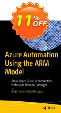 Azure Automation Using the ARM Model - A.K.  Coupon discount Azure Automation Using the ARM Model (A.K.) Deal - Azure Automation Using the ARM Model (A.K.) Exclusive Easter Sale offer for iVoicesoft