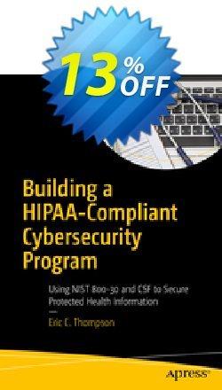 Building a HIPAA-Compliant Cybersecurity Program - Thompson  Coupon, discount Building a HIPAA-Compliant Cybersecurity Program (Thompson) Deal. Promotion: Building a HIPAA-Compliant Cybersecurity Program (Thompson) Exclusive Easter Sale offer for iVoicesoft