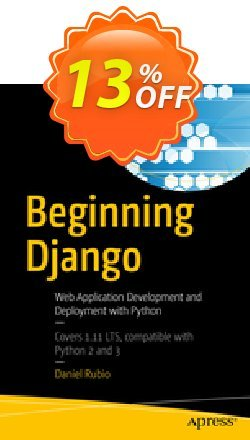 Beginning Django - Rubio  Coupon, discount Beginning Django (Rubio) Deal. Promotion: Beginning Django (Rubio) Exclusive Easter Sale offer for iVoicesoft