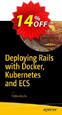 Deploying Rails with Docker, Kubernetes and ECS - Acuña  Coupon, discount Deploying Rails with Docker, Kubernetes and ECS (Acuña) Deal. Promotion: Deploying Rails with Docker, Kubernetes and ECS (Acuña) Exclusive Easter Sale offer for iVoicesoft