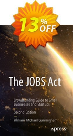 The JOBS Act - Cunningham  Coupon discount The JOBS Act (Cunningham) Deal - The JOBS Act (Cunningham) Exclusive Easter Sale offer for iVoicesoft