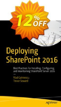 Deploying SharePoint 2016 - Catrinescu  Coupon discount Deploying SharePoint 2016 (Catrinescu) Deal - Deploying SharePoint 2016 (Catrinescu) Exclusive Easter Sale offer for iVoicesoft