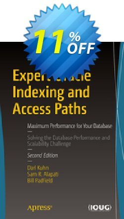 Expert Oracle Indexing and Access Paths - Kuhn  Coupon discount Expert Oracle Indexing and Access Paths (Kuhn) Deal - Expert Oracle Indexing and Access Paths (Kuhn) Exclusive Easter Sale offer for iVoicesoft