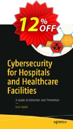 Cybersecurity for Hospitals and Healthcare Facilities - Ayala  Coupon, discount Cybersecurity for Hospitals and Healthcare Facilities (Ayala) Deal. Promotion: Cybersecurity for Hospitals and Healthcare Facilities (Ayala) Exclusive Easter Sale offer for iVoicesoft