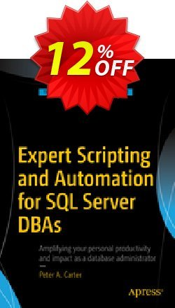 Expert Scripting and Automation for SQL Server DBAs - Carter  Coupon discount Expert Scripting and Automation for SQL Server DBAs (Carter) Deal - Expert Scripting and Automation for SQL Server DBAs (Carter) Exclusive Easter Sale offer for iVoicesoft