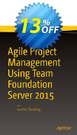 Agile Project Management using Team Foundation Server 2015 - Rossberg  Coupon discount Agile Project Management using Team Foundation Server 2015 (Rossberg) Deal - Agile Project Management using Team Foundation Server 2015 (Rossberg) Exclusive Easter Sale offer for iVoicesoft