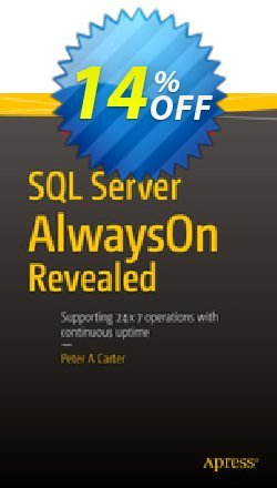 SQL Server AlwaysOn Revealed - Carter  Coupon discount SQL Server AlwaysOn Revealed (Carter) Deal - SQL Server AlwaysOn Revealed (Carter) Exclusive Easter Sale offer for iVoicesoft