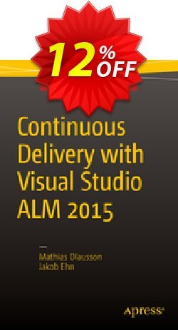 Continuous Delivery with Visual Studio ALM  2015 - Olausson  Coupon discount Continuous Delivery with Visual Studio ALM  2015 (Olausson) Deal - Continuous Delivery with Visual Studio ALM  2015 (Olausson) Exclusive Easter Sale offer for iVoicesoft