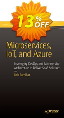 Microservices, IoT and Azure - Familiar  Coupon, discount Microservices, IoT and Azure (Familiar) Deal. Promotion: Microservices, IoT and Azure (Familiar) Exclusive Easter Sale offer for iVoicesoft