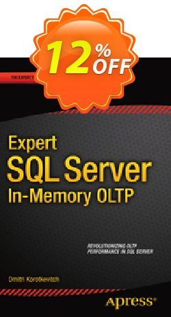 Expert SQL Server in-Memory OLTP - Korotkevitch  Coupon discount Expert SQL Server in-Memory OLTP (Korotkevitch) Deal - Expert SQL Server in-Memory OLTP (Korotkevitch) Exclusive Easter Sale offer for iVoicesoft