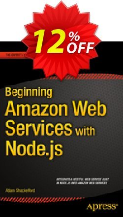 Beginning Amazon Web Services with Node.js - Shackelford  Coupon, discount Beginning Amazon Web Services with Node.js (Shackelford) Deal. Promotion: Beginning Amazon Web Services with Node.js (Shackelford) Exclusive Easter Sale offer for iVoicesoft