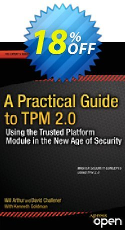 A Practical Guide to TPM 2.0 - Arthur  Coupon, discount A Practical Guide to TPM 2.0 (Arthur) Deal. Promotion: A Practical Guide to TPM 2.0 (Arthur) Exclusive Easter Sale offer for iVoicesoft