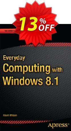 Everyday Computing with Windows 8.1 - Wilson  Coupon, discount Everyday Computing with Windows 8.1 (Wilson) Deal. Promotion: Everyday Computing with Windows 8.1 (Wilson) Exclusive Easter Sale offer for iVoicesoft