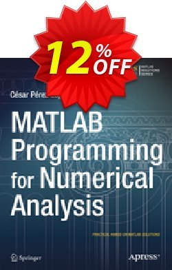 MATLAB Programming for Numerical Analysis - Lopez  Coupon, discount MATLAB Programming for Numerical Analysis (Lopez) Deal. Promotion: MATLAB Programming for Numerical Analysis (Lopez) Exclusive Easter Sale offer for iVoicesoft