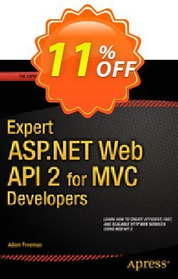 Expert ASP.NET Web API 2 for MVC Developers - Freeman  Coupon discount Expert ASP.NET Web API 2 for MVC Developers (Freeman) Deal - Expert ASP.NET Web API 2 for MVC Developers (Freeman) Exclusive Easter Sale offer for iVoicesoft