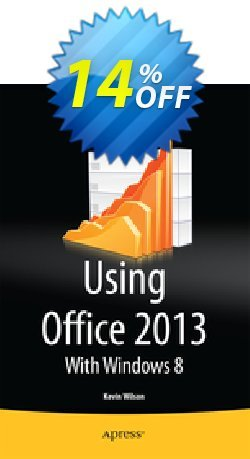 Using Office 2013 - Wilson  Coupon discount Using Office 2013 (Wilson) Deal - Using Office 2013 (Wilson) Exclusive Easter Sale offer for iVoicesoft