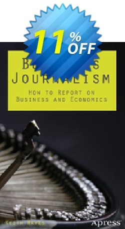 Business Journalism - Hayes  Coupon, discount Business Journalism (Hayes) Deal. Promotion: Business Journalism (Hayes) Exclusive Easter Sale offer for iVoicesoft