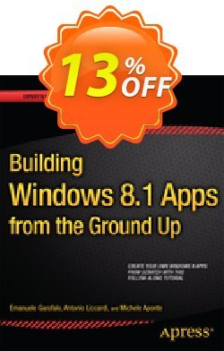 Building Windows 8.1 Apps from the Ground Up - Garofalo  Coupon, discount Building Windows 8.1 Apps from the Ground Up (Garofalo) Deal. Promotion: Building Windows 8.1 Apps from the Ground Up (Garofalo) Exclusive Easter Sale offer for iVoicesoft