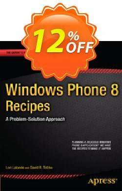 Windows Phone 8 Recipes - Lalonde  Coupon discount Windows Phone 8 Recipes (Lalonde) Deal - Windows Phone 8 Recipes (Lalonde) Exclusive Easter Sale offer for iVoicesoft