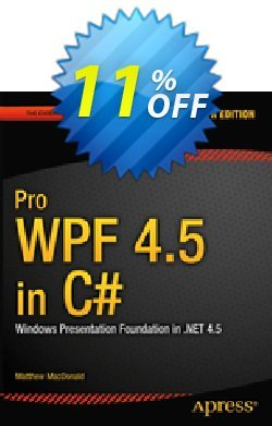 Pro WPF 4.5 in C# - MacDonald  Coupon, discount Pro WPF 4.5 in C# (MacDonald) Deal. Promotion: Pro WPF 4.5 in C# (MacDonald) Exclusive Easter Sale offer for iVoicesoft