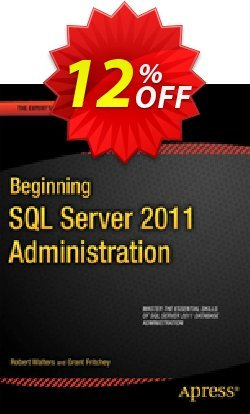Beginning SQL Server 2012 Administration - Walters  Coupon discount Beginning SQL Server 2012 Administration (Walters) Deal - Beginning SQL Server 2012 Administration (Walters) Exclusive Easter Sale offer for iVoicesoft