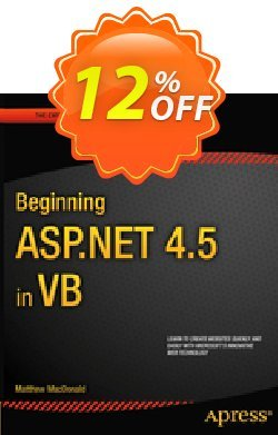 Beginning ASP.NET 4.5 in VB - MacDonald  Coupon discount Beginning ASP.NET 4.5 in VB (MacDonald) Deal - Beginning ASP.NET 4.5 in VB (MacDonald) Exclusive Easter Sale offer for iVoicesoft