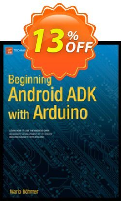 Beginning Android ADK with Arduino - Bhmer  Coupon discount Beginning Android ADK with Arduino (Bhmer) Deal - Beginning Android ADK with Arduino (Bhmer) Exclusive Easter Sale offer for iVoicesoft