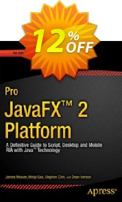 Pro JavaFX 2 - Weaver  Coupon discount Pro JavaFX 2 (Weaver) Deal - Pro JavaFX 2 (Weaver) Exclusive Easter Sale offer for iVoicesoft