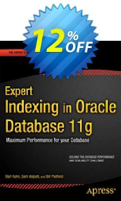 Expert Indexing in Oracle Database 11g - Kuhn  Coupon discount Expert Indexing in Oracle Database 11g (Kuhn) Deal - Expert Indexing in Oracle Database 11g (Kuhn) Exclusive Easter Sale offer for iVoicesoft