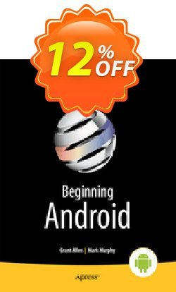 Beginning Android 4 - Murphy  Coupon discount Beginning Android 4 (Murphy) Deal - Beginning Android 4 (Murphy) Exclusive Easter Sale offer for iVoicesoft