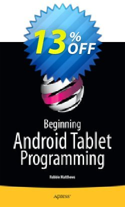 Beginning Android Tablet Programming - Matthews  Coupon discount Beginning Android Tablet Programming (Matthews) Deal - Beginning Android Tablet Programming (Matthews) Exclusive Easter Sale offer for iVoicesoft