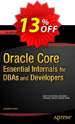 Oracle Core: Essential Internals for DBAs and Developers - Lewis  Coupon discount Oracle Core: Essential Internals for DBAs and Developers (Lewis) Deal - Oracle Core: Essential Internals for DBAs and Developers (Lewis) Exclusive Easter Sale offer for iVoicesoft