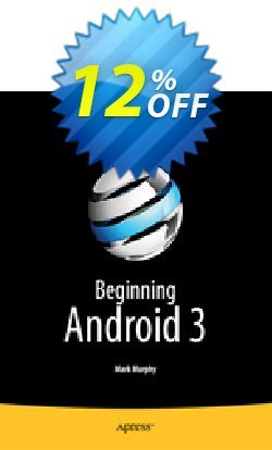 Beginning Android 3 - Murphy  Coupon discount Beginning Android 3 (Murphy) Deal - Beginning Android 3 (Murphy) Exclusive Easter Sale offer for iVoicesoft