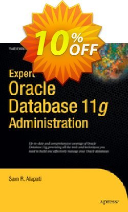 Expert Oracle Database 11g Administration - Alapati  Coupon discount Expert Oracle Database 11g Administration (Alapati) Deal - Expert Oracle Database 11g Administration (Alapati) Exclusive Easter Sale offer for iVoicesoft