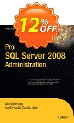 Pro SQL Server 2008 Administration - Simmons  Coupon discount Pro SQL Server 2008 Administration (Simmons) Deal - Pro SQL Server 2008 Administration (Simmons) Exclusive Easter Sale offer for iVoicesoft