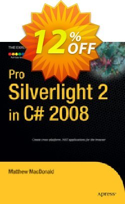 Pro Silverlight 2 in C# 2008 - MacDonald  Coupon discount Pro Silverlight 2 in C# 2008 (MacDonald) Deal - Pro Silverlight 2 in C# 2008 (MacDonald) Exclusive Easter Sale offer for iVoicesoft