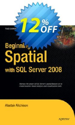 Beginning Spatial with SQL Server 2008 - Aitchison  Coupon discount Beginning Spatial with SQL Server 2008 (Aitchison) Deal - Beginning Spatial with SQL Server 2008 (Aitchison) Exclusive Easter Sale offer for iVoicesoft
