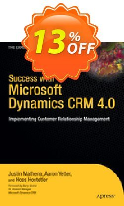 Success with Microsoft Dynamics CRM 4.0 - Yetter  Coupon, discount Success with Microsoft Dynamics CRM 4.0 (Yetter) Deal. Promotion: Success with Microsoft Dynamics CRM 4.0 (Yetter) Exclusive Easter Sale offer for iVoicesoft