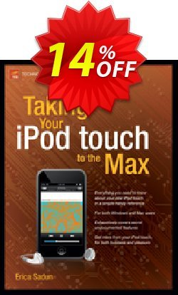 Taking Your iPod touch to the Max - Sadun  Coupon discount Taking Your iPod touch to the Max (Sadun) Deal - Taking Your iPod touch to the Max (Sadun) Exclusive Easter Sale offer for iVoicesoft